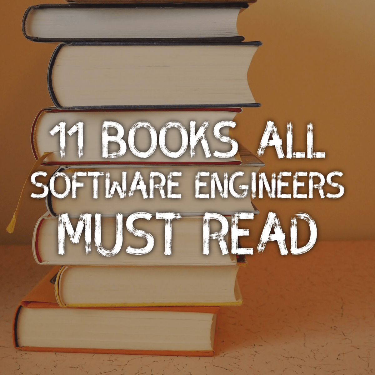 11 Books All Software Engineers Must Read